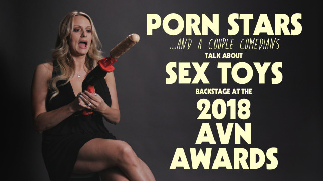 Porn Stars & Comedians Talk About Sex Toys at the AVN Awards